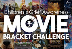 Children's Grief Awareness Day Movie Bracket Challenge